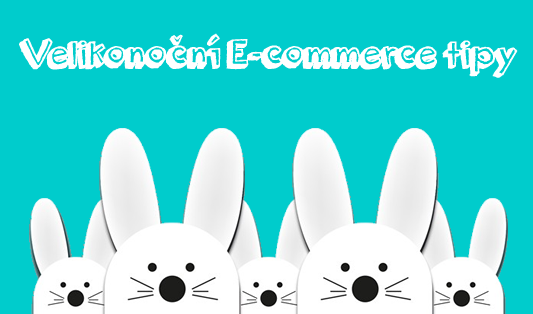 velikonoční e-commerce tipy
