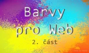 principy webdesignu v praxi - jaké barvy použít pro Váš web nebo e-shop