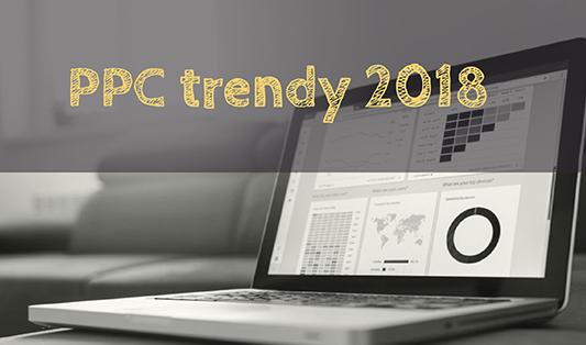 PPC trendy na rok 2018