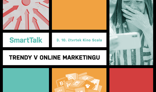 SmartTalk o trendech v online marketingu Brno 3. 10. 2019