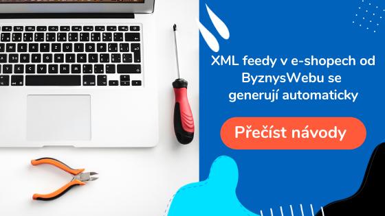 automatické generování XML feedů v ByznysWebu